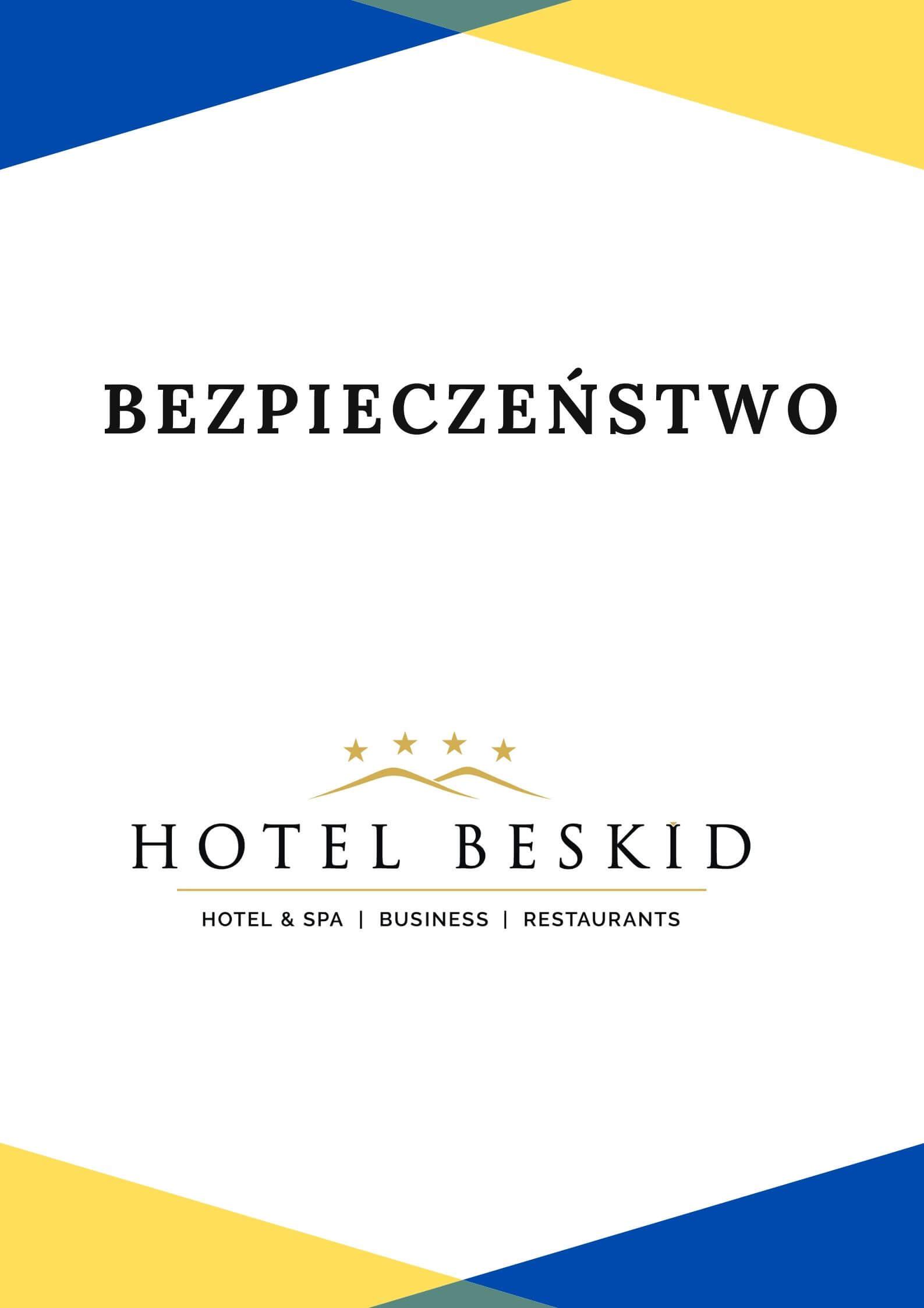 BEZPIECZEŃSTWO - Hotel Beskid****